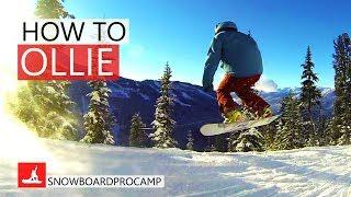 How to Ollie on a Snowboard - Snowboarding Tricks