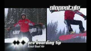 Slopestyle - Pro Snowboarding Tip #4 - Roast Beef Air