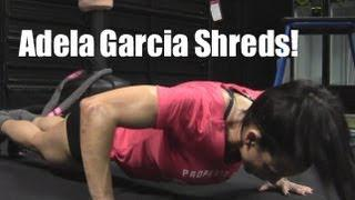 Fitness Pro Adela Garcia Interval Training To Shred Up!
