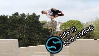 Life Is For Living (Parkour&Freerunning)